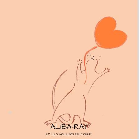 Aliba-rat et les voleurs de coeur