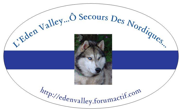 Eden Valley...Ô Secours Des Nordiques